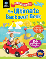 The Ultimate Backseat Book 3 in 1 Kids' Activity Book