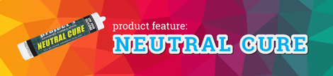Product Feature: Neutral Cure