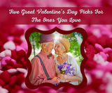 Five Great Valentine's Day Picks For The Ones You Love
