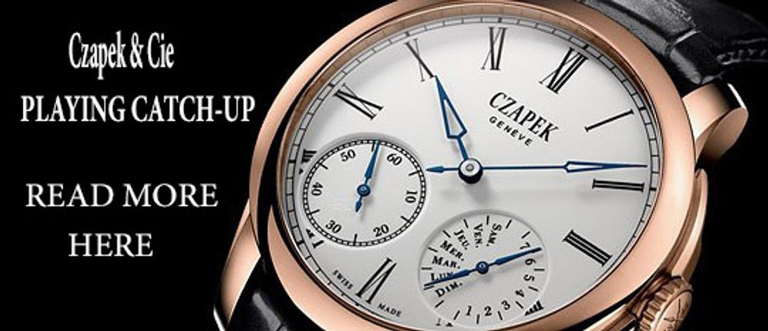 Czapek & Cie; Playing Catch-Up?