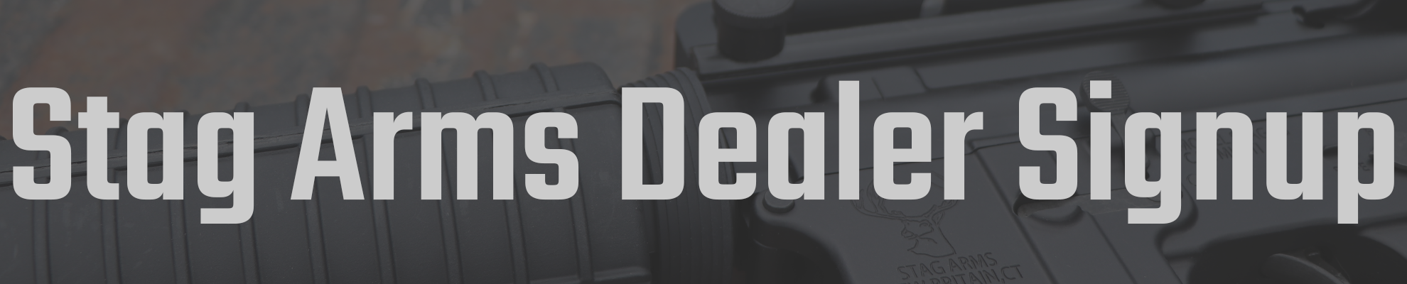 Stag Arms Dealer Signup