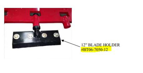 "12"" Blade Holder"