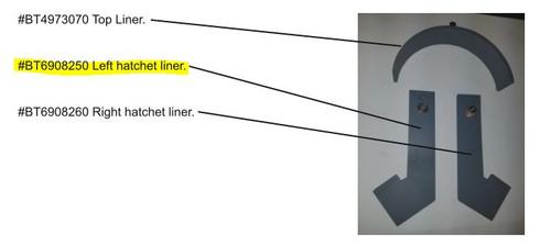 Left Hatchet Liner BP9