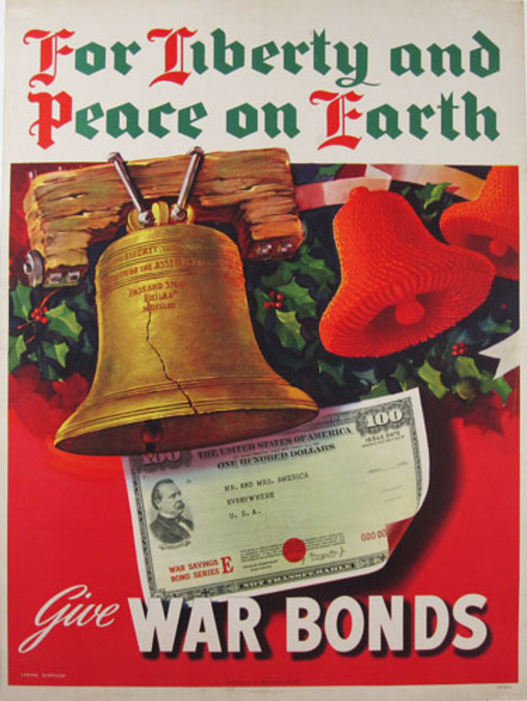For Liberty and Peace On Earth original advertisement lithography antique poster by Lyman Simpson from 1944 USA. War World II poster shows the Liberty Bell ringing against a backdrop of holly and other Christmas decorations. Under the bell is a 100-dollar