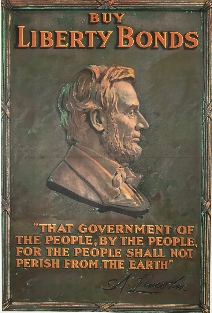 Buy Liberty Bonds original vintage American war poster from 1917. Abraham Lincoln - That government of the people, by the people, for the people shall not perish from the earth.