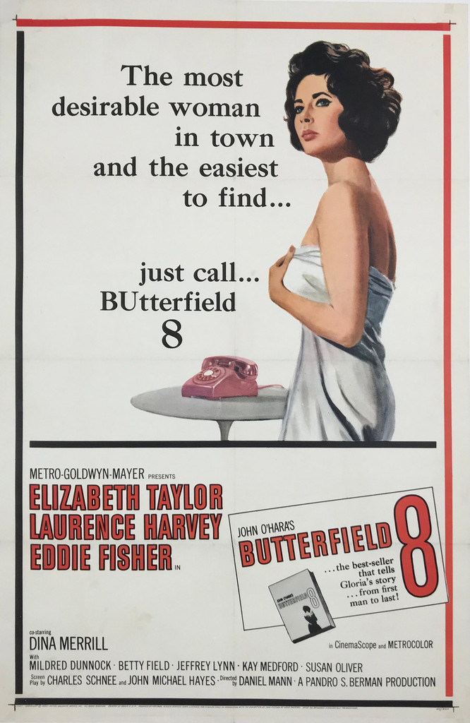 Butterfield 8 original American movie poster from 1960. The most desirable woman in town and the easiest to find... Drama film with Elizabeth Taylor, Laurence Harvey and Eddie Fisher