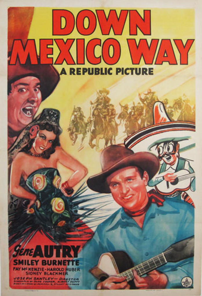 Down Mexico Way original American movie advertisement lithography vintage poster from 1941 USA. In this comedy western movie starting Gene Autry, Smiley Brunette, Fay McKenzie...