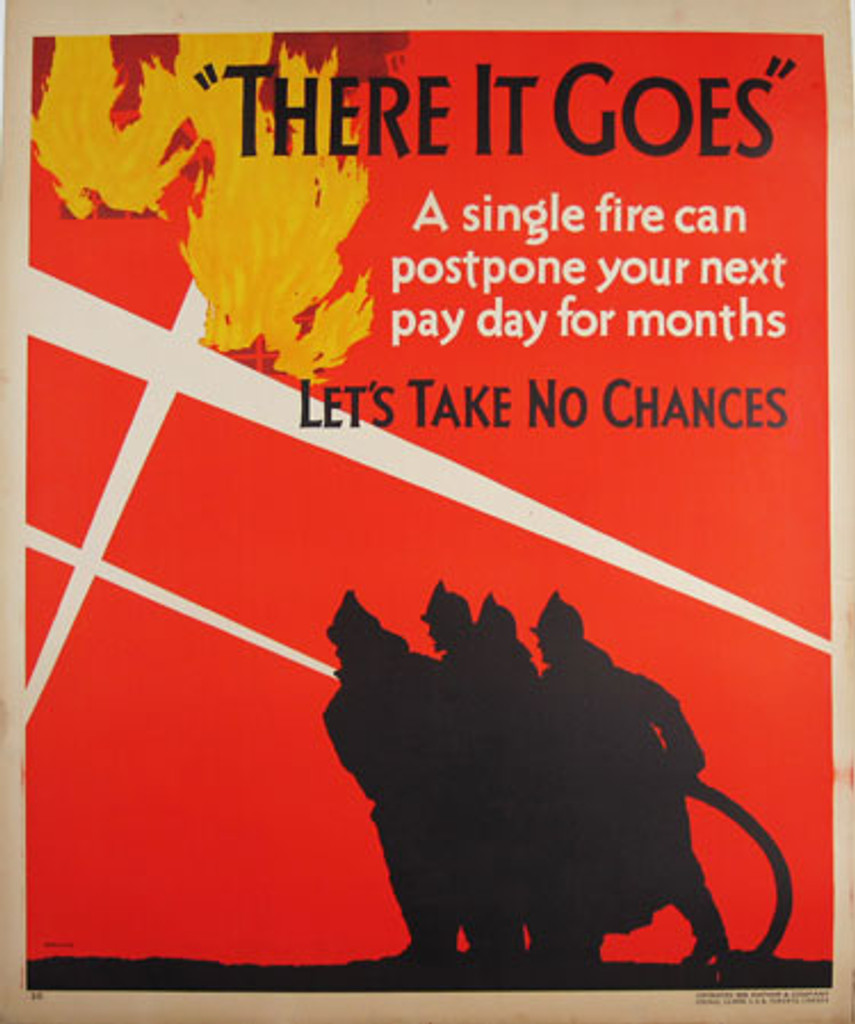 There It Goes - A single fire can postpone your next payday for months..Lets take no chances. Mather Work Incentive series original vintage American poster from 1929 USA.