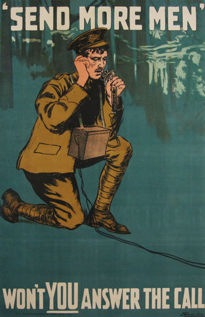 Send More Men original vintage poster from World War I Shows a soldier in the woods talking on a radio.
