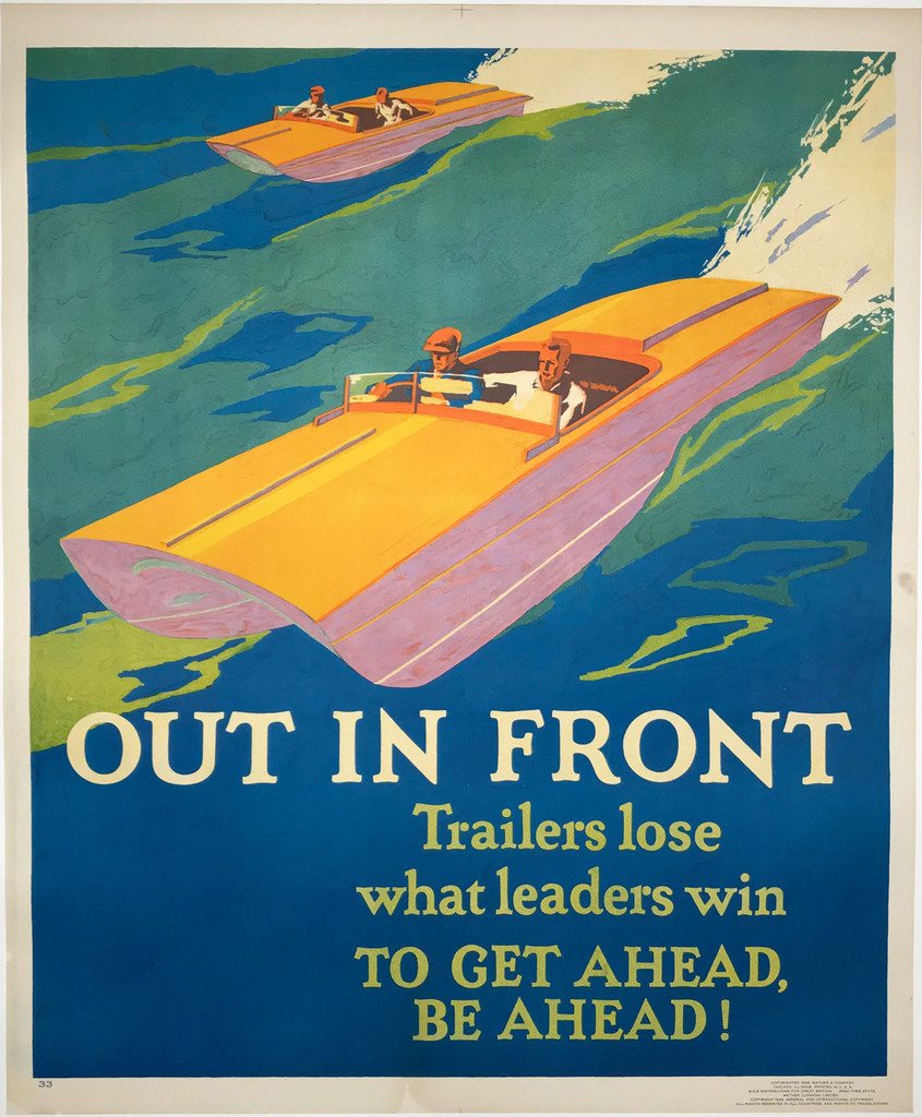 Out in front Original Vintage Motivational work incentive Poster from 1929 USA Mather work incentive series