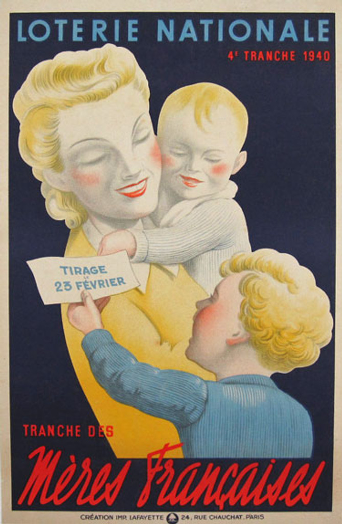Loterie Nationale - Meres Francaises Original Vintagevadvertising lithoghaphic  Poster from 1940 France.This original antique poster advertising a French National Lottery. Features a smiling woman holding a baby and small boy gives her piece of paper.