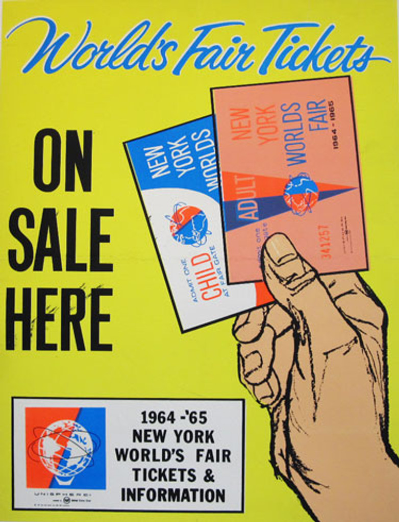 New York World's Fair Tickets on Sale here American original poster from 1964 -1965 Fair.