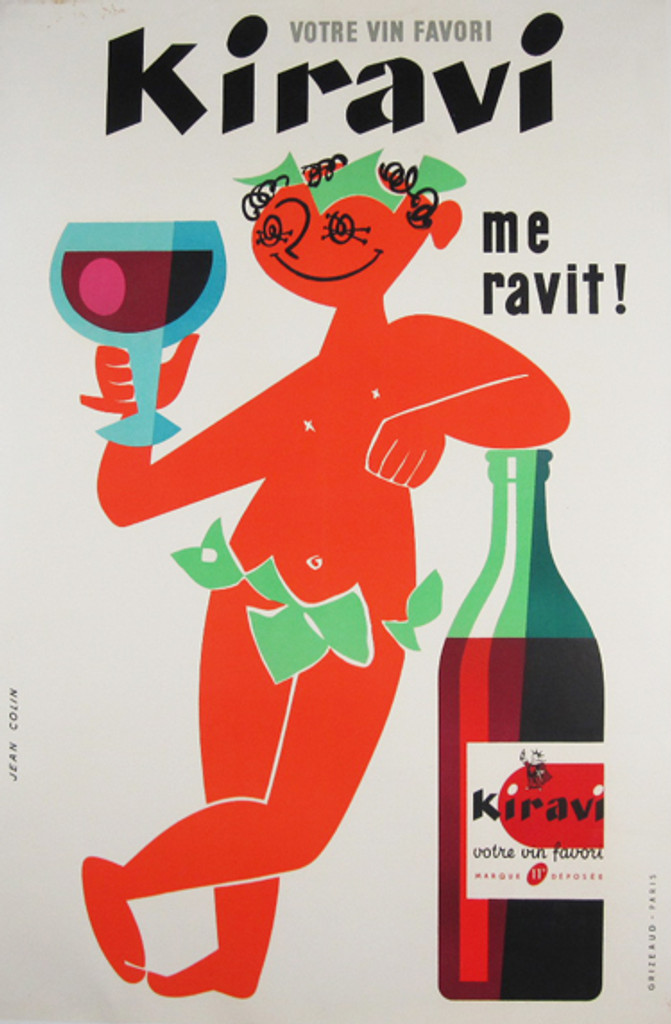 Kiravi me ravit! by Jean Colin 1955 France - Beautiful Vintage Poster. French wine and spirit poster features an orange man in a leafy loin cloth with curly black hair holding a large glass of wine leaning on a bottle. Original Antique Posters