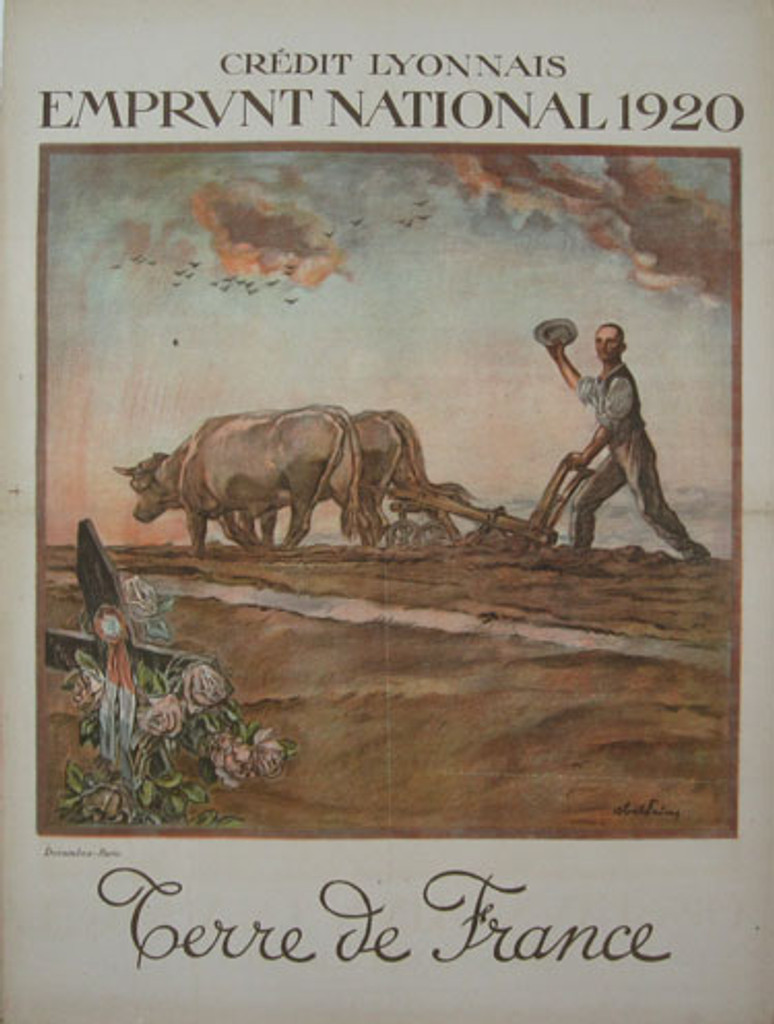 Emprunt National original vintage poster by Abel Faivre from 1920 - French poster features a farmer ploughing with two oxen. In the foreground is a wooden cross with flowers and commemorative ribbons on it. The farmer is doffing his cap to the cross