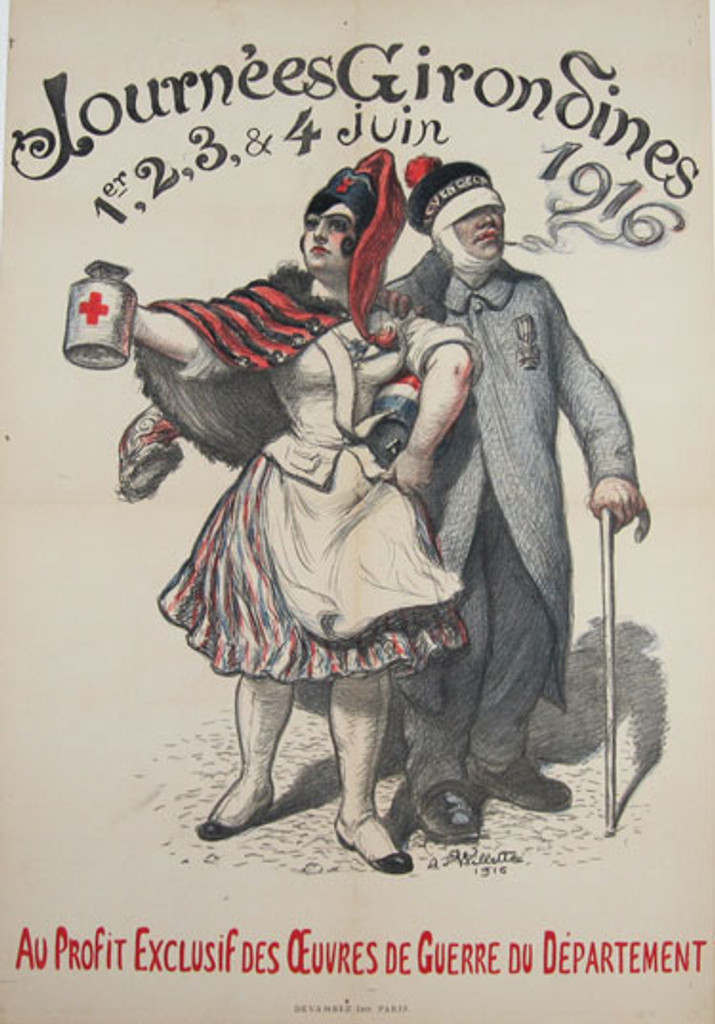 Journees Girondines original vintage poster by A. Willette from 1916 - French antique poster features a woman accompanied by a wounded soldier.