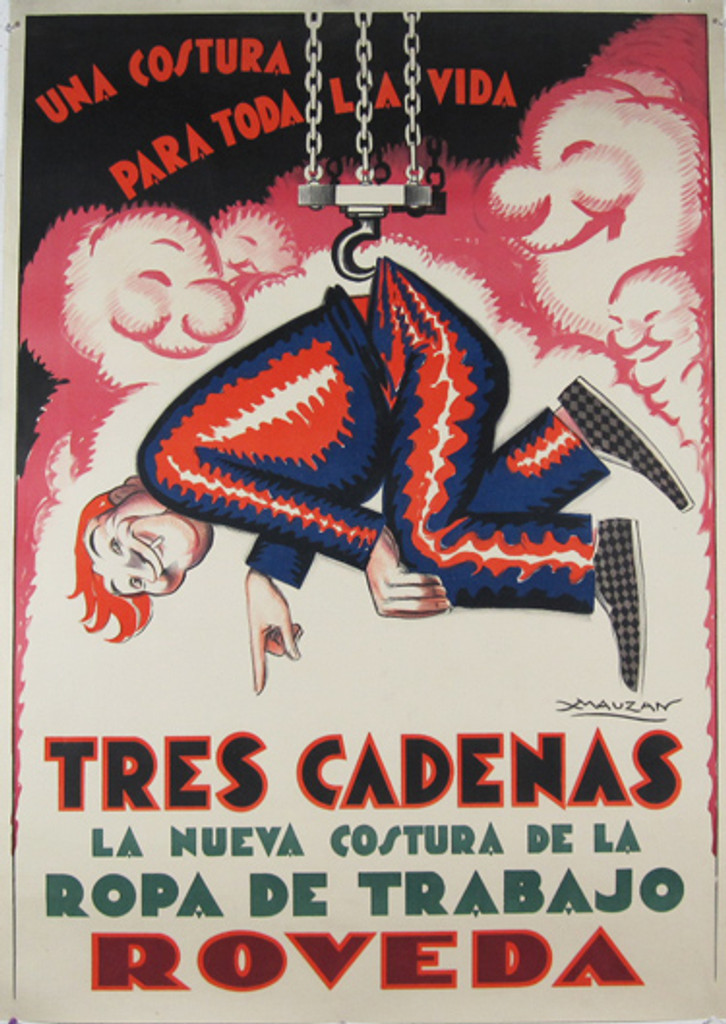 Tres Cadenas Roveda by Mauzan original vintage poster from 1929 Argentina. Shows a figure of man hanging on three chains for pants.