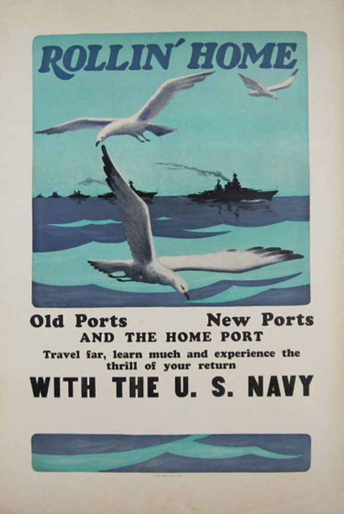 Rollin  Home with the U.S. Navy original vintage poster by Burbank from 1918 - American antique poster shows a ships on the ocean with flying birds.