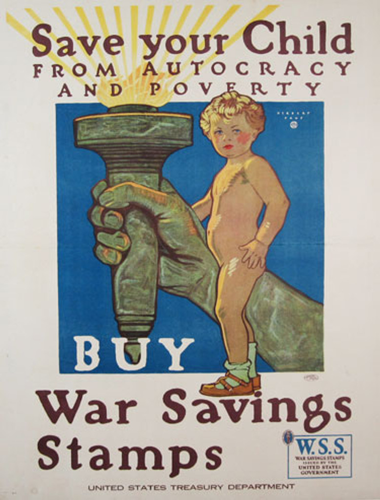 Save Your Child from Autocracy and Poverty by Herbert Paus - original vintage poster from 1918 - American antique poster shows a nude child standing next to arm of the Statue of Liberty.