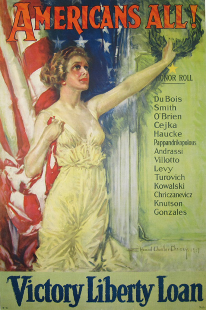 "Americans All! Victory Liberty Loan original vintage poster by Howard Chandler Christy from 1919 USA. Shows a female figure of America, standing in front of American flag, holding wreath over ""Honor roll"" consisting of last names from different ethnic gro"