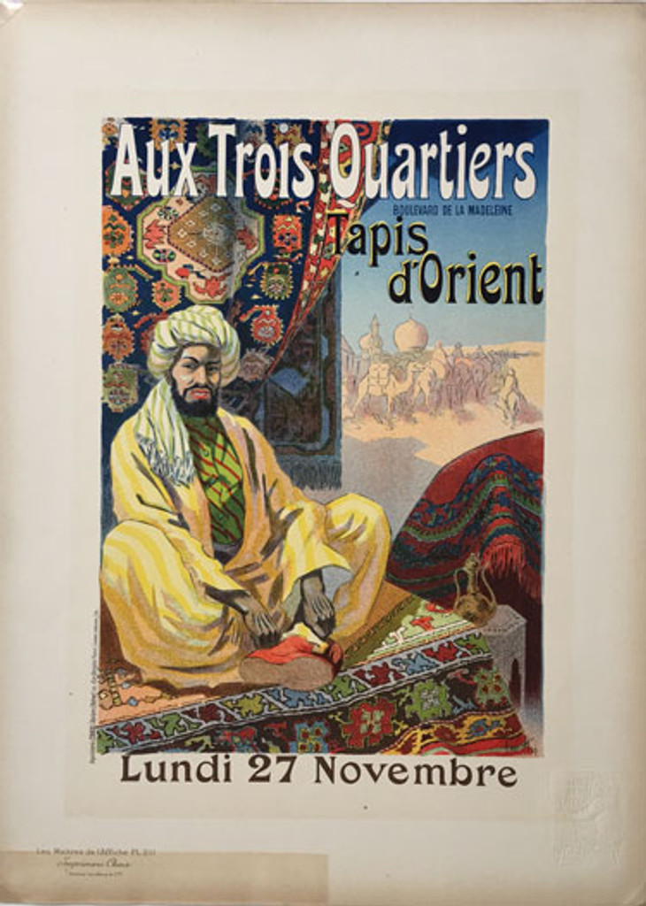 Aux Trois Quartiers Tapis d Orient by Rene Pean Maitre De L Affiche Plate 211- Beautiful Vintage Poster. This lithograph shows a man in a turban sitting on oriental rugs in the desert with camels behind him. Original Antique Posters