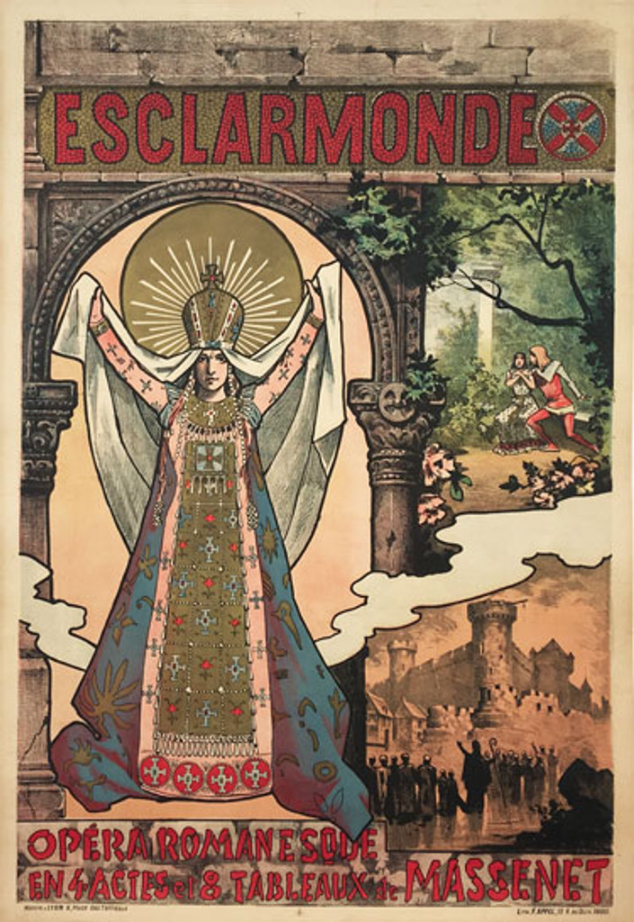 Esclarmonde Opera Romanesque original advertising lithography antique poster by Alfred Choubrac from 1889 France.