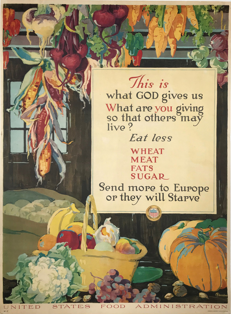 United State Food Administration Eat less wheat meat fats sugar original American war poster by A. Hendee