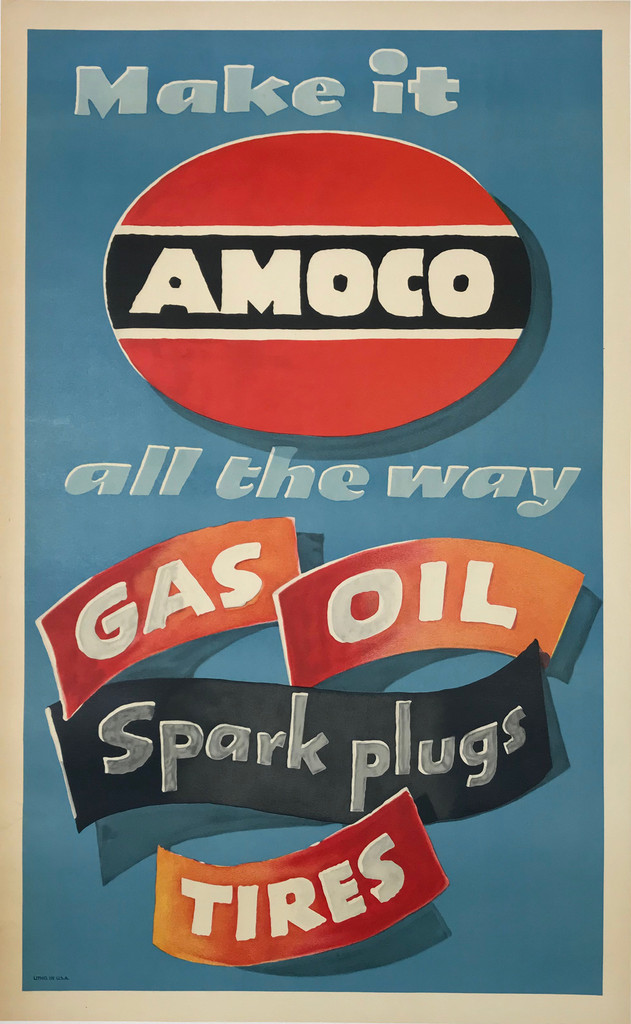 Amoco Make It All The Way Gas Oil Tires Original 1948 Vintage American Lithograph Poster by Lucian Bernhard