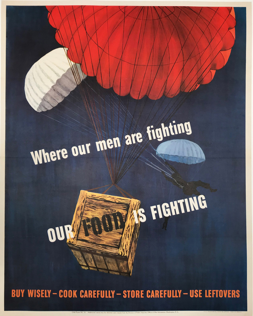 Where our men are fighting Our Food Is Fighting original American war poster from 1943.