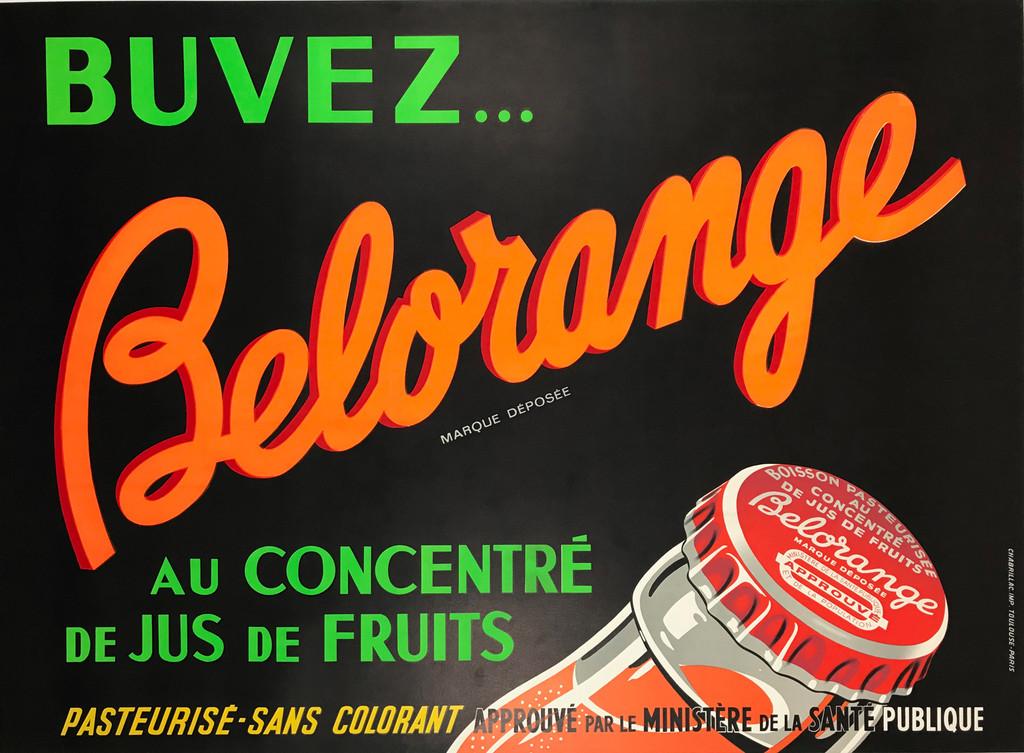 Buvez Belorange Original 1949 French Vintage Poster.