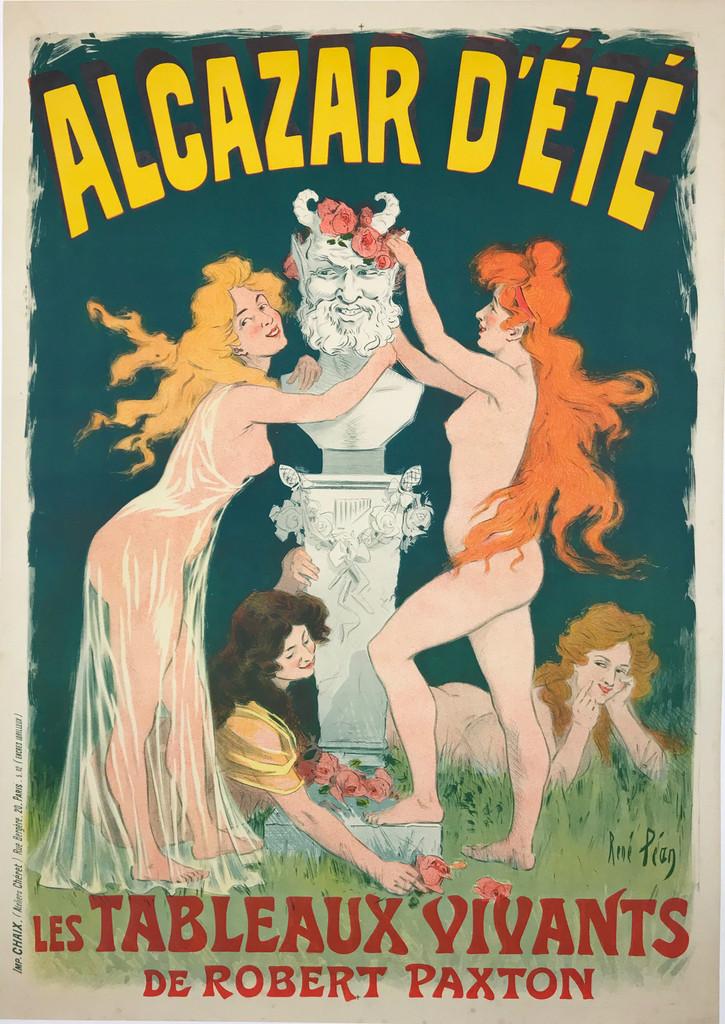 Alcazar D'Ete Les Tableaux Vivants De Robert Paxton Original 1902 French Lithograph Cabaret Poster by Rene Pean.