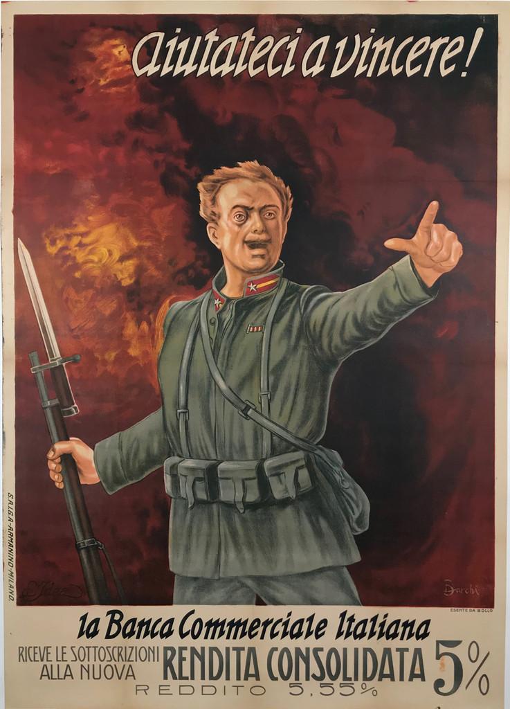 La Bianca Commerciale Italiana Aiutateci a vincere! Rendita Consolidata 5% Original 1917 Italian Bank Bond War Propaganda Vintage Poster by Barchi Linen Backed.