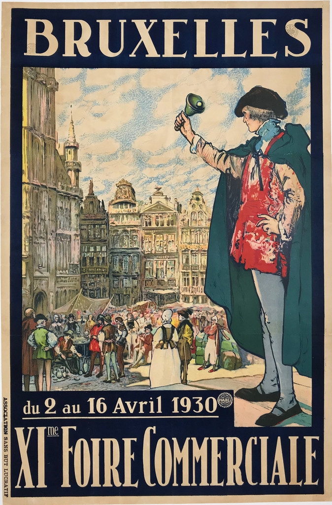 Bruxelles XI Foire Commerciale 1930 Original Vintage Belgium Fair Advertisement Poster by Fernand Toussiant Linen Backed.