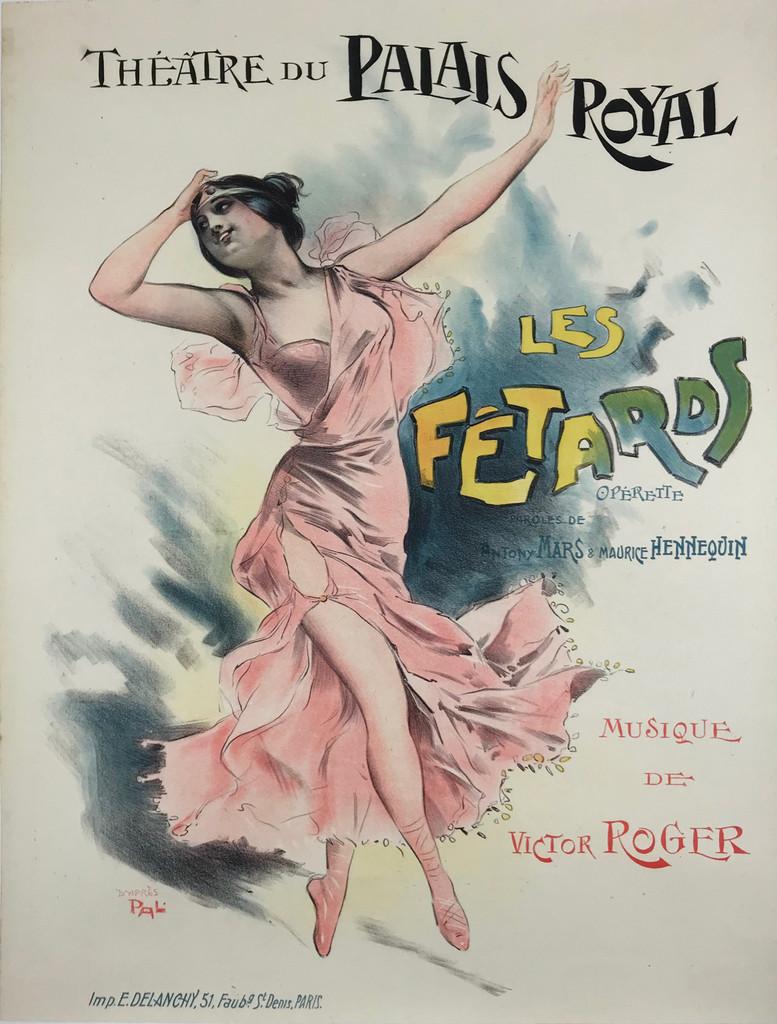Les Fetards Theatre Du Palais Royal Operette by Pal Original 1897  Vintage French Poster Linen Backed. Cleo de Merode Performance