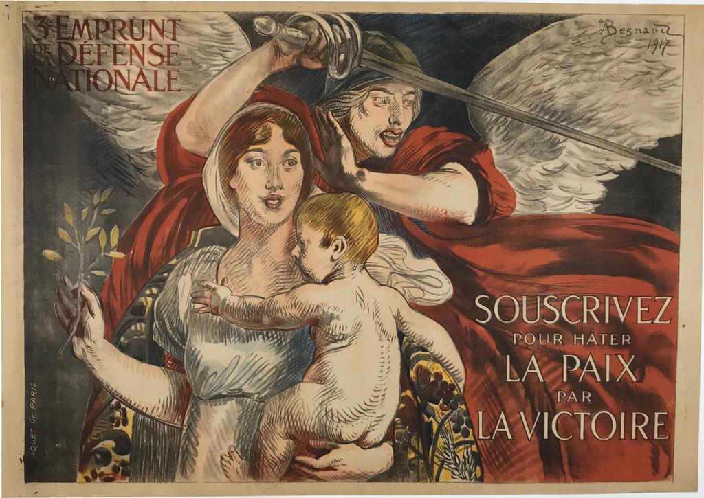"""Souscrivez Pour Hater La Paix Par La Victoire  by Besnard Original 1917 Vintage French War Advertisement Poster Linen Backed. """"Buy bonds hasten peace with victory"""".... 3rd National Defense Bond"""