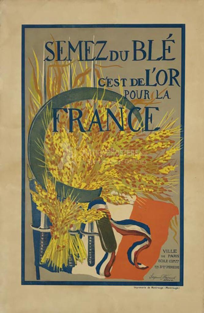 Semez du Ble C'est de L'or pour la France poster