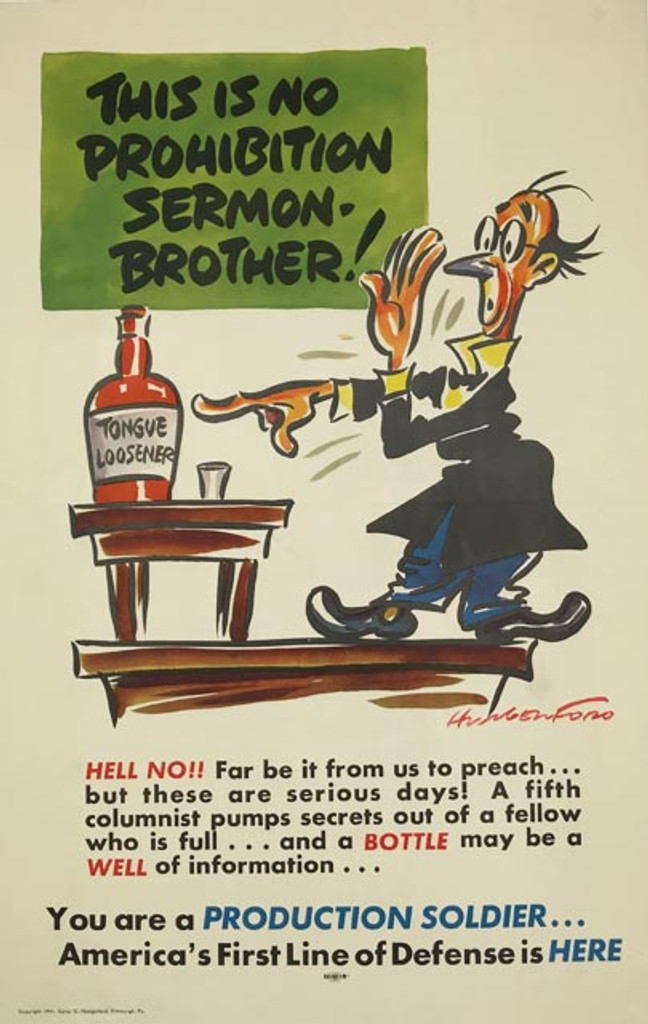 This Is No Prohibition Sermon-Brother Production Soldier original American 1941 lithographic world war 2 advertisement vintage poster by Cyrus C. Hungerford.