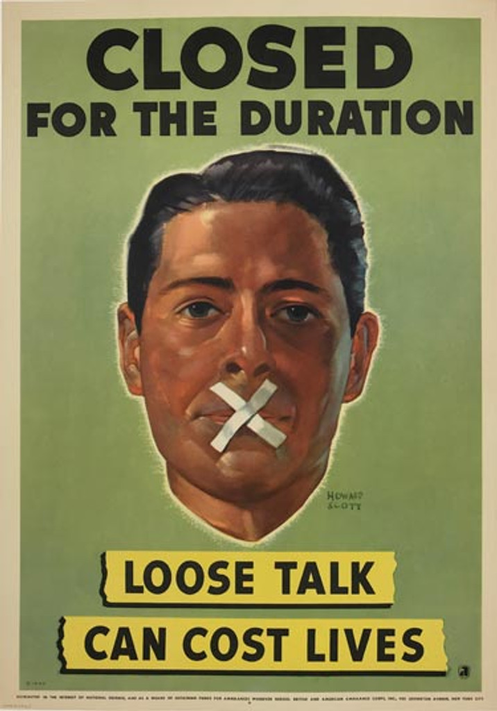 Loose Talk Can Cost Lives - Closed for the Duration original 1942 American poster  World War 2 vintage lithographic advertisement by Howard Scott.