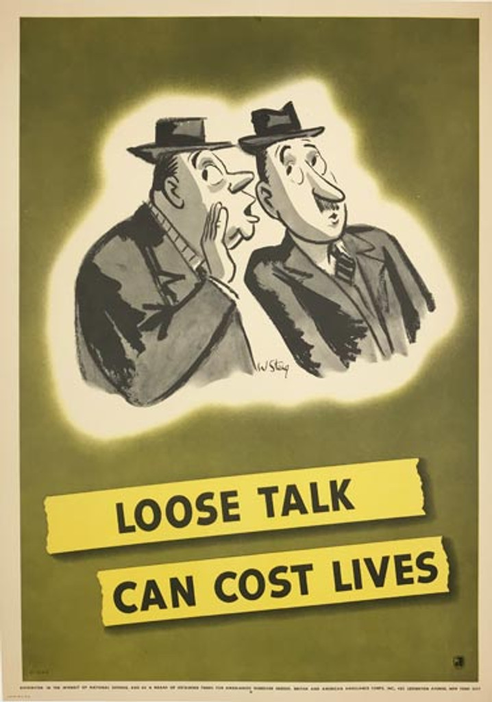 Loose Talk Can Cost Lives Gossip Poster original 1942 American World War 2 vintage lithographic advertisement by W. Steig.