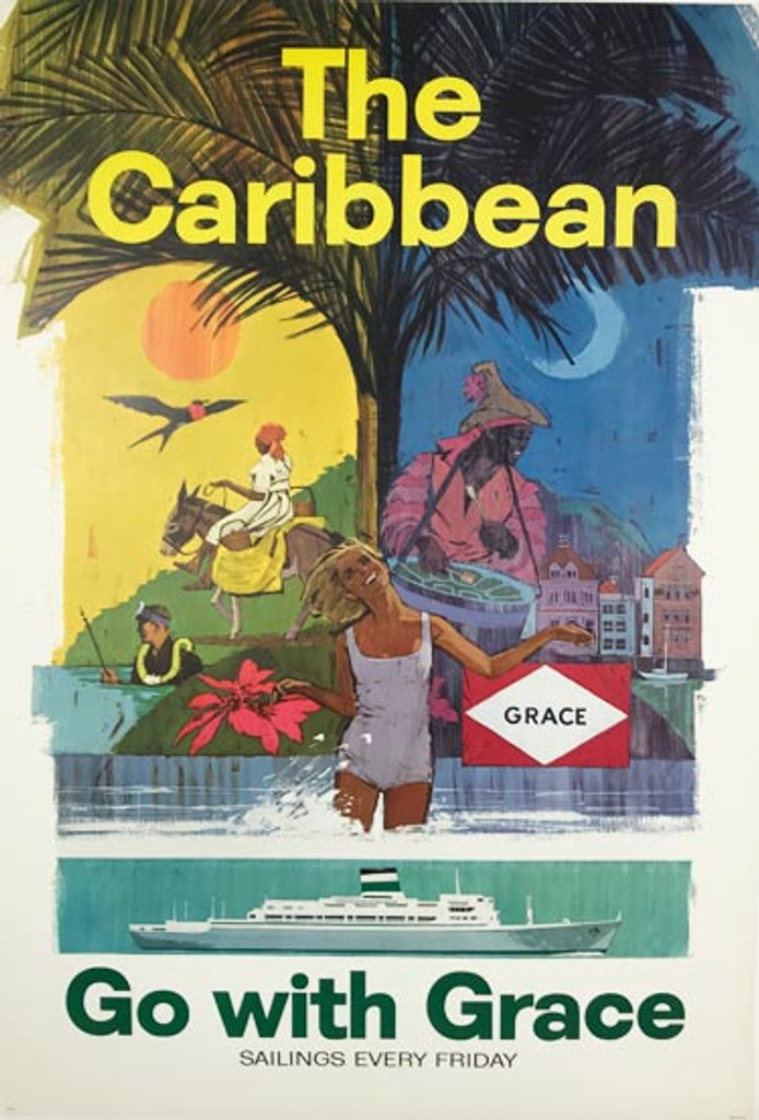 The Caribbean Go Grace Line Sailing Every Day original American travel poster from 1967.