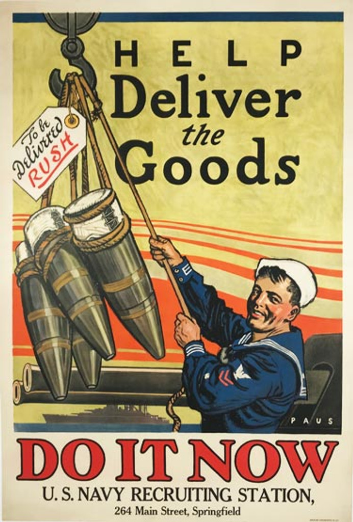 Help deliver the Goods U.S. Navy Do It Now U.S. Navy Recruiting Station original vintage poster from 1915 by Herbert Paus.