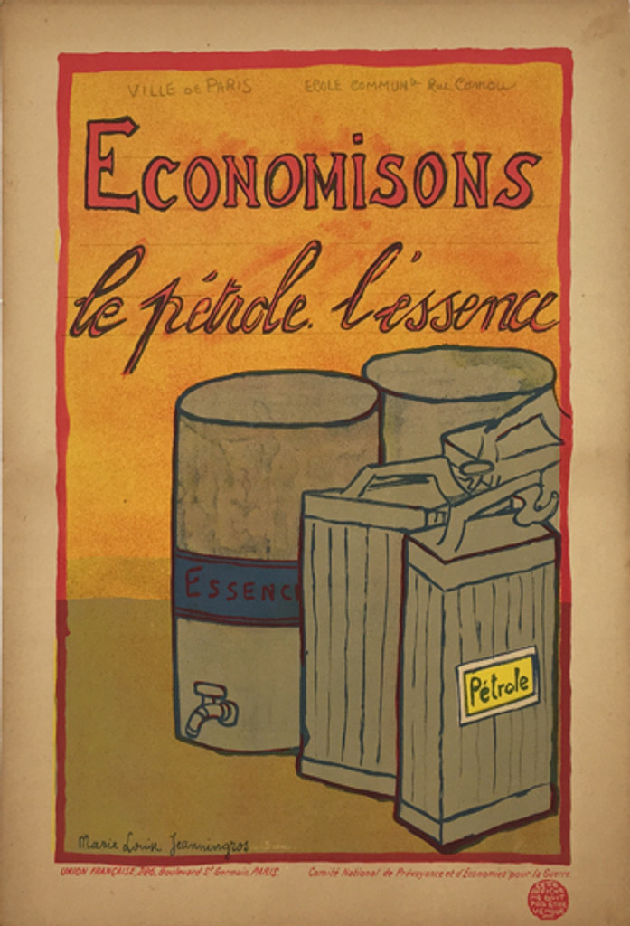 Economisons Le Petrole original vintage poster buy Marie Lorix Jeanningros from 1917. French School Children Series French War One series of conservation posters, designed by school children in support of the war effort