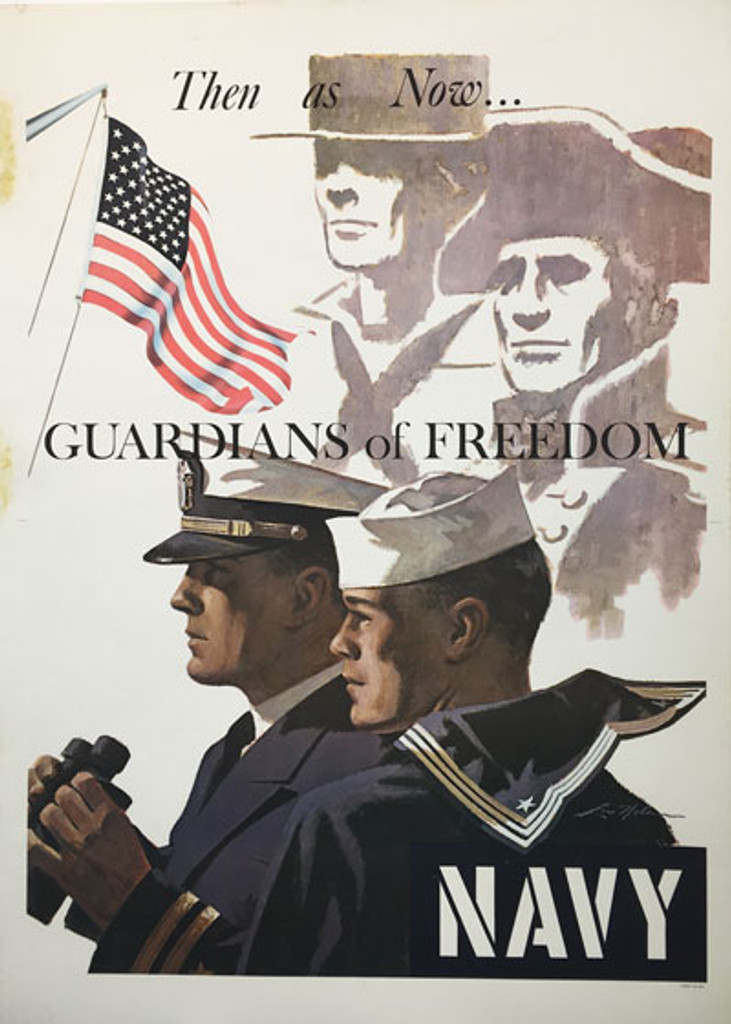 Navy Guardians of Freedom Then as Now... original American vintage poster from 1966 by Nolan.