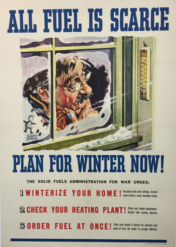 All Fuel Is Scarce Plan For Winter Now original vintage poster from 1945 America by Albert Dorne.