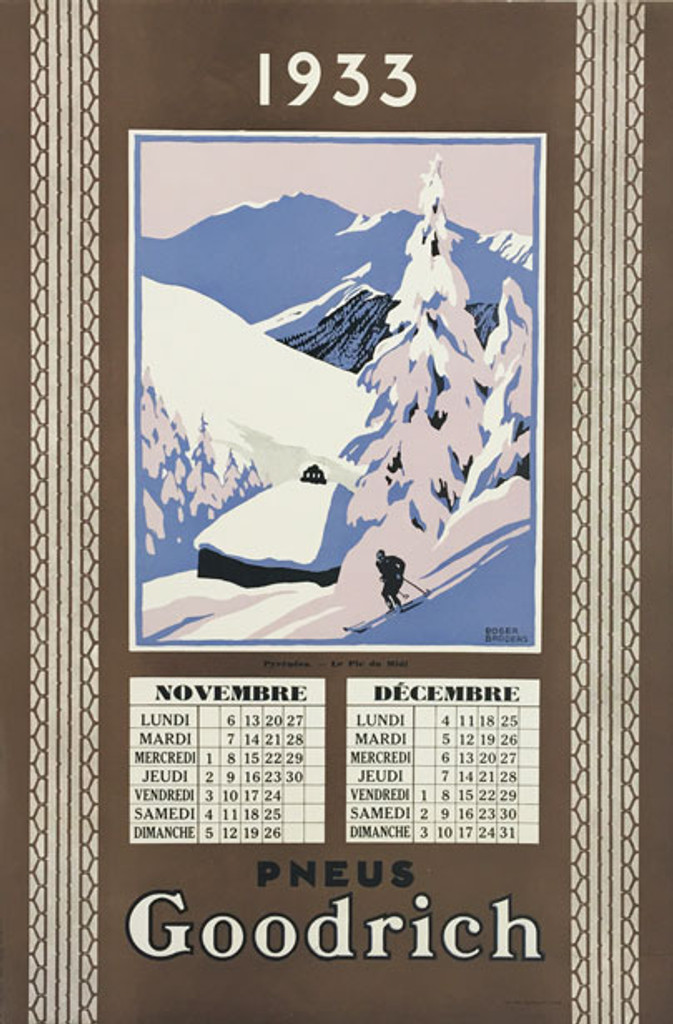 Goodrich Pneus Pyrenees original vintage poster from 1933 France by artist Roger Broders November December calendar.
