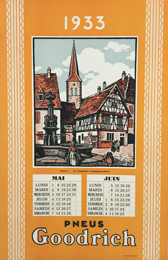Goodrich Pneus Alsace original vintage poster from 1933 France by artist Roger Broders. May June calendar travel and tire advertisement.