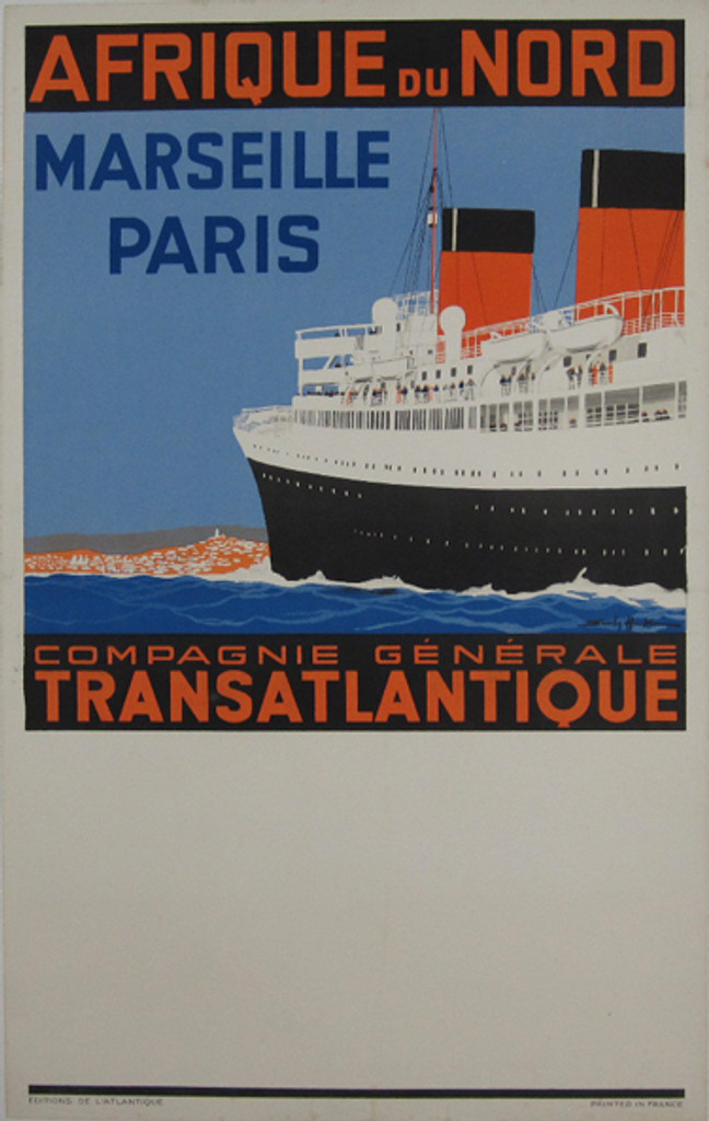 Compagnie Generale Transatlantique Afrique du Nord original travel poster from 1930 by artist S. Hook. French boat line advertisement with large ship at sea with people on a deck.