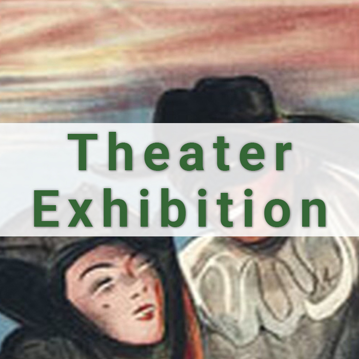 Theater Exhibition