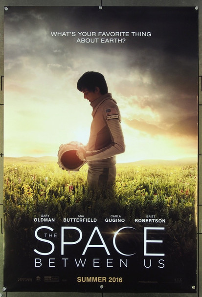 SPACE BETWEEN US, THE (2016) 26607 Original Golden Village Pictures Advance One Sheet Poster (27x41).  Rolled.  Very Fine.