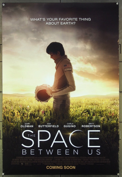 SPACE BETWEEN US, THE (2016) 26608 Original Golden Village Pictures One Sheet Poster (27x41).  Rolled.  Very Fine.