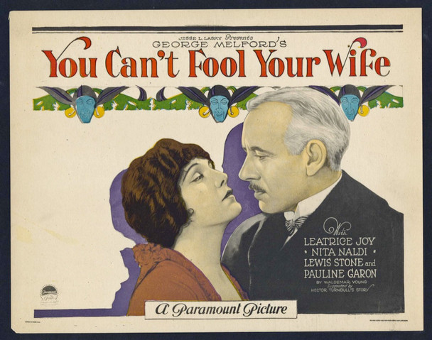 YOU CAN'T FOOL YOUR WIFE (1923) 15044 Paramount Pictures Original Title Lobby Card  (11x14)  Very Fine Condition